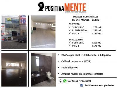 Local comercial en Venta en La Paz Calacoto Venta o alquiler locales comerciales en San Miguel, calle Renè Moreno, locales en venta: sub suelo 260 m2, planta baja 230 m2 y piso 1 170 m2. Locales en alquiler sub suelo y piso 1.