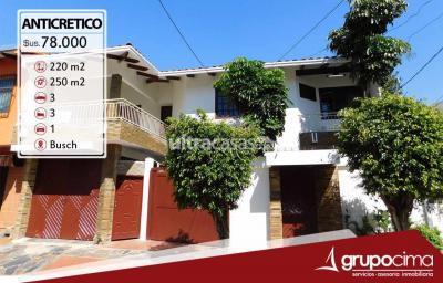 Casa en Anticretico en Santa Cruz de la Sierra 3er Anillo Oeste AV. BUSCH ENTRE 2° Y 3° ANILLO